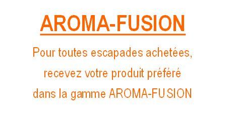 Aroma fuison offre